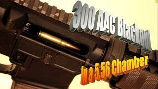 Will 300 AAC Blackout Chamber in a 5.56 Rifle