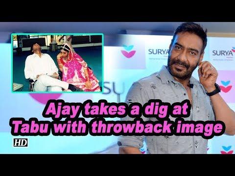 Ajay takes a dig at Tabu with throwback image