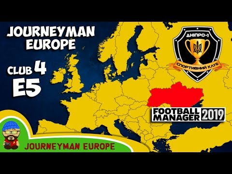 FM19 Journeyman - C4 EP5 - Dnipro-1 Ukraine - A Football Manager 2019 Story