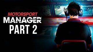 Motorsport Manager Gameplay Walkthrough Part 2 - FIRST PODIUM ??? (Career Mode)