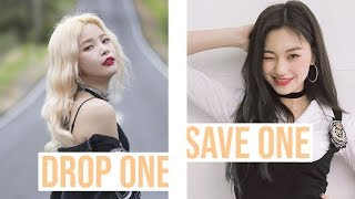 DROP ONE, SAVE ONE | Girlgroup Songs