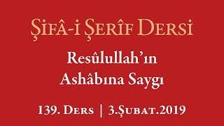 Şifa Dersi: Ashâb-ı Kiram'a Sövenlerin Hali