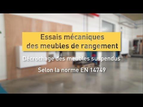 Essais mécaniques des meubles de rangement suspendus pour NF Ameublement : le décrochage