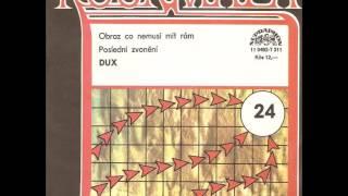 Rockmapa 24 - Dux - Obraz Co Nemusí Mít Rám / Poslední Zvonění