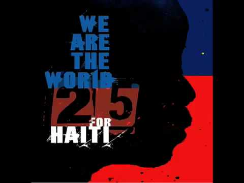 We Are The World 25 for Haiti Song