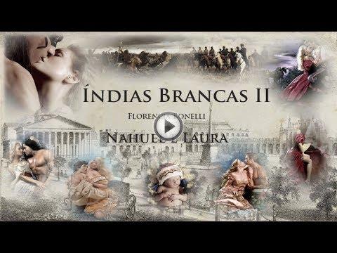 Indias Blancas 2 - A volta do ranquel - Florencia Bonelli