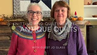 Antique Quilts With Jo Glass