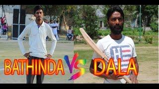 Sukhanand Cricket Cup Semifinal-2:-Bathinda vs Dala