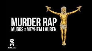 MEYHEM LAUREN & DJ MUGGS - Murder Rap