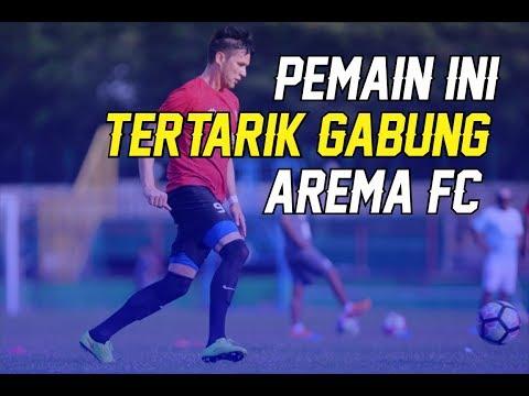 BURSA TRANSFER - PEMAIN INI TERTARIK GABUNG AREMA FC