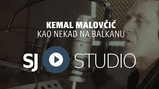 ® KEMAL MALOVCIC - Kao nekad na Balkanu (Official Video fullHigh Quality Mp3) NOVO! © 2017 █▬█ █ ▀█▀
