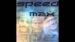 Speed Max : Tutto ciò che ho (883)