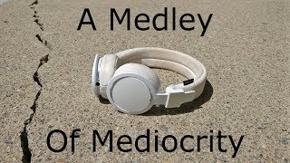 A Medley Of Mediocrity - Urbanears Plattan ADV Wireless Review