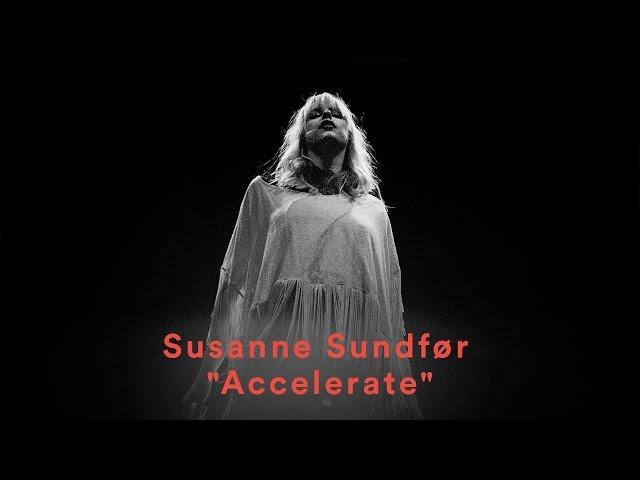 Susanne Sundfør – Accelerate