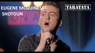"Eugene McGuiness ""Shotgun"" (Live On TV Taratata Oct. 2012)"