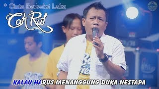 Cak Rul - Cinta Berbalut Luka   |   Official Video
