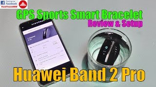 Huawei Band 2 Pro - GPS Sports Smart Bracelet Review