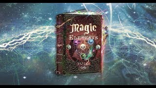 MAGIC ELEMENTS Vol.2 is here!