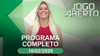 Jogo Aberto - 10/02/2020 - Programa completo