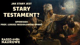 Kto, kiedy i po co napisał Biblię? Nowe datowanie Starego Testamentu | prof. Ł. Niesiołowski-Spanò