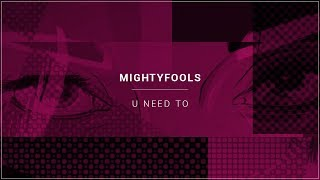 Mightyfools - U Need To (Extended Mix)