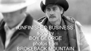 Unfinished Business - Boy George