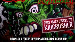 KidCrusher - The Christmas Nightmare (Grinch 2013)