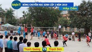 Bóng chuyền học sinh THCS Thạch Thành   Thạch Quảng & Thạch Sơn