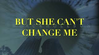 Just Joe - Can't Change Me (Chris Cornell) *Lyric Video*