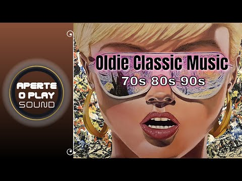 Oldies Classical Music Hits 70s80s90s _ Músicas Antigas 70s80s90s _ Hits Oldies 70s80s90s