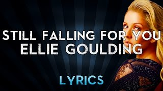 "Ellie Goulding - Still Falling For You (Lyrics) From ""Bridget Jones's Baby"""