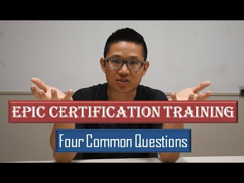 Epic Certification Training: Four Common Questions - YouTube