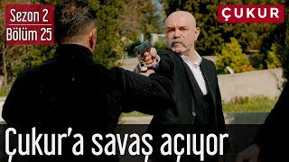 Çukur 2.Sezon 25.Bölüm - Karakuzular Çukur'a Savaş Açıyor