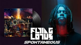 Flying Lotus: The Making Of 'Spontaneous'