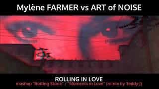 Mylène FARMER vs ART of NOISE - Rolling in Love