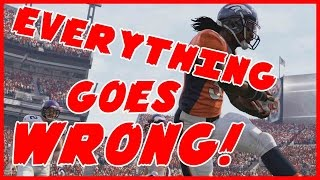 ABSOLUTELY EVERYTHING GOES WRONG!!  - Madden 16 Ultimate Team | MUT 16 XB1 Gameplay