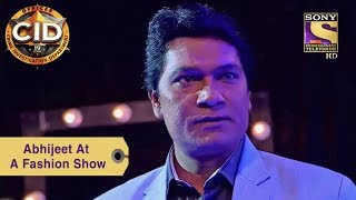 Your Favorite Character | Abhijeet At A Fashion Show | CID
