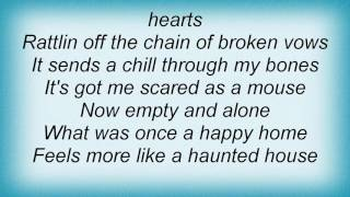 Aaron Watson - Haunted House Lyrics
