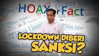 Hoax: Jokowi Beri Sanksi Kepada 3 Kepala Daerah yang Tidak Cabut Lockdown