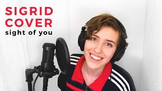 Sigrid Cover - Sight of You