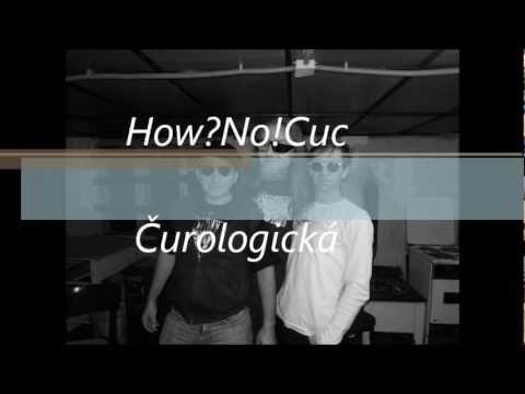 How?No!Cuc - HOW?NO!CUC ------- Čurologická  / urinometaľ singeľ 2012 / HRAčK
