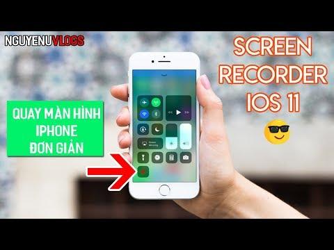 Hướng dẫn quay màn hình iPhone IOS 11 - Cực đơn giản! ( How To Enable Screen Recording iOS 11 )