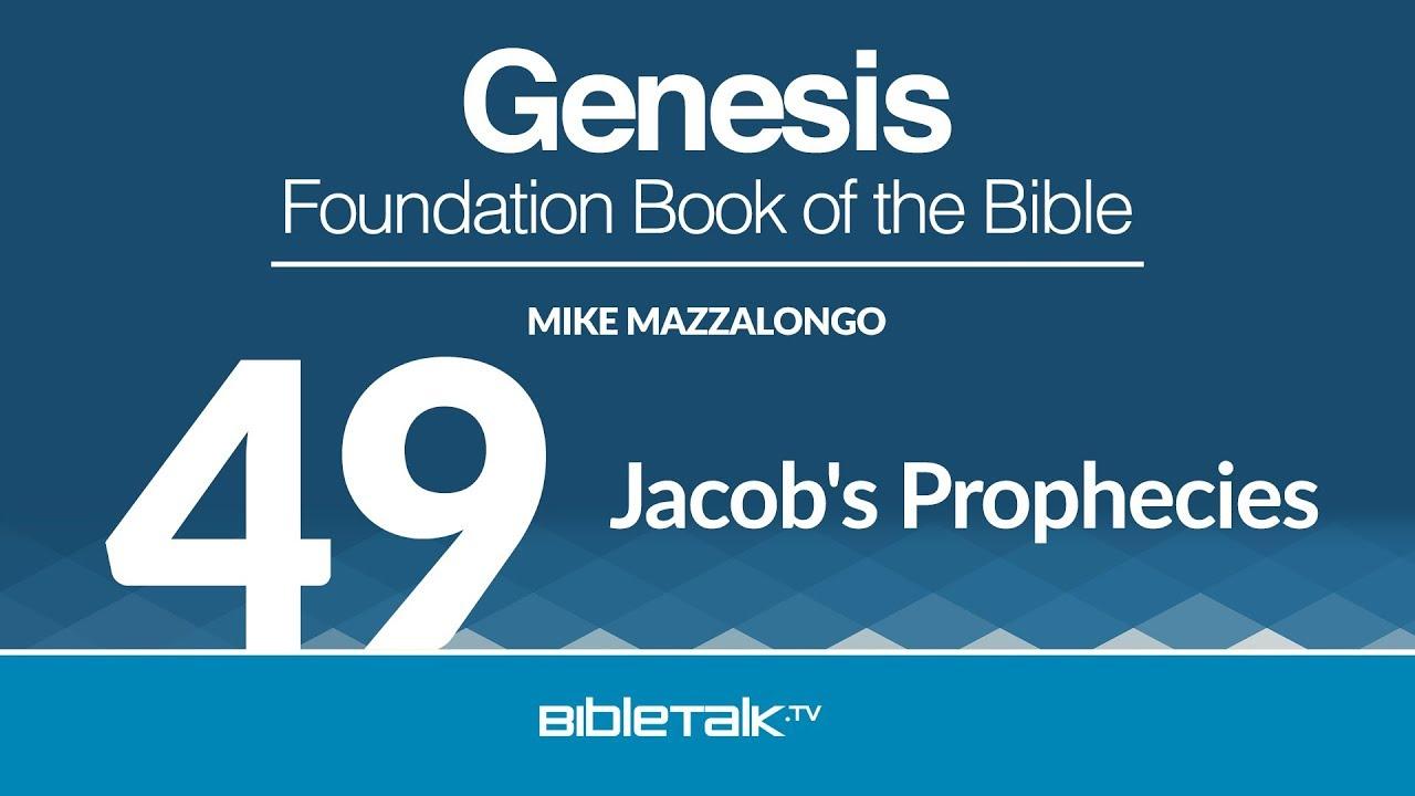 49. Jacob's Prophecies