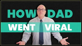 How did 'Dad, How Do I?' go viral & pick up 1,000,000 subscribers in a day
