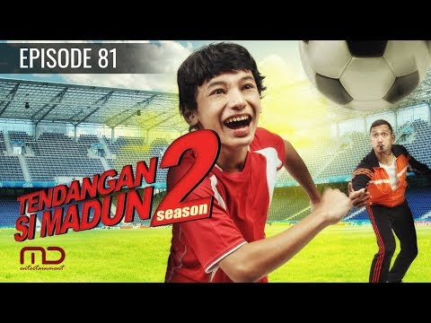 Tendangan Si Madun Season 02 - Episode 81