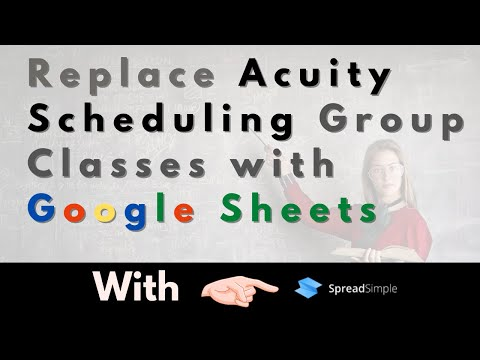 Replace Acuity Scheduling with SpreadSimple Powered By Google Sheets and Integromat [AppSumo Deal]