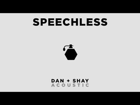 Dan + Shay - Speechless (Official Acoustic Audio) - Dan And Shay