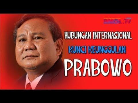 Hubungan Internasional Kunci Keunggulan Prabowo