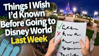 10 Things I Wish I'd Known Before Going to Disney World Last Week!