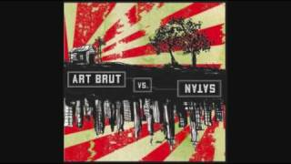 Art Brut - The passenger